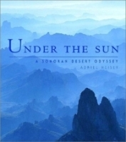 Under the Sun: A Sonoran Desert Odyssey артикул 1607a.